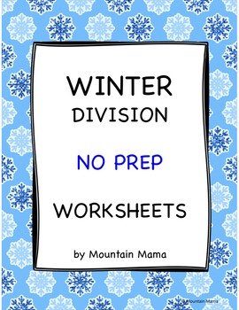 Winter Math Division Worksheets Packet NO PREP Printables