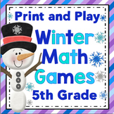 5th Grade Winter Math - 5th Grade Print and Play Winter Math Games