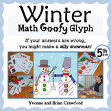 Winter Math Goofy Glyph (5th Grade Common Core)