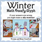Winter Math Goofy Glyph (6th Grade Common Core)