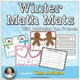 Winter Math Mats and Ten Frames - Composing and Decomposin