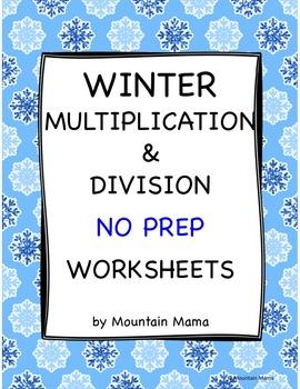 Winter Math Multiplication & Division Worksheets Bundle NO PREP Printables