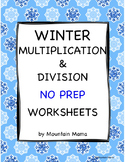 Winter Math Multiplication & Division Worksheets Bundle NO