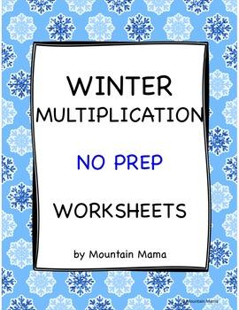 Winter Math Multiplication Worksheets Packet NO PREP Printables