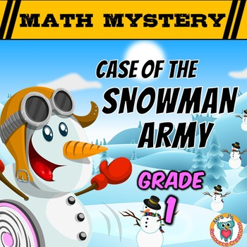1st Grade Winter Math Mystery Activity: Case of The Snowman Army