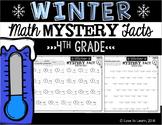 Winter Math Mystery Facts **4th Grade**