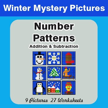 Winter Math: Number Patterns: Addition & Subtraction - Mystery Pictures