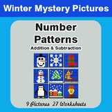 Winter Math: Number Patterns: Addition & Subtraction - Math Mystery Pictures