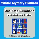 Winter Math: One Step Equations: Multiplication & Division