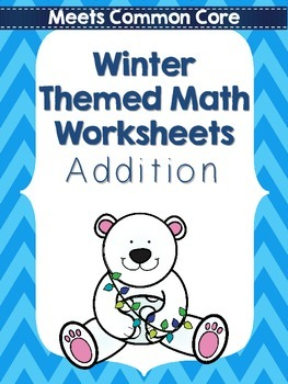 Common Core Winter Math Packet, Addition