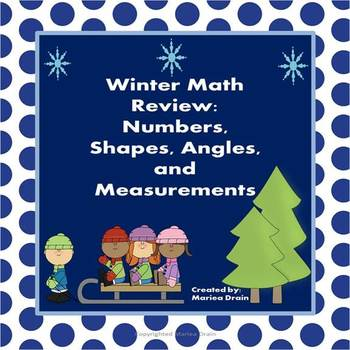 Winter Math Review: Numbers, Shapes, Angles, and Measurements