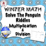 Winter Math Solve The Penguin Riddles Using Multiplication