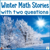 Winter Math Stories with Two-Part Problems