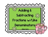 Winter Math Task Cards-Adding and Subtracting Fractions with Like Denominators