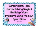 Winter Math Task Cards-Word Problems Using the Four Operations