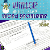 Winter Math Word Problems Fourth Grade Multi-Step