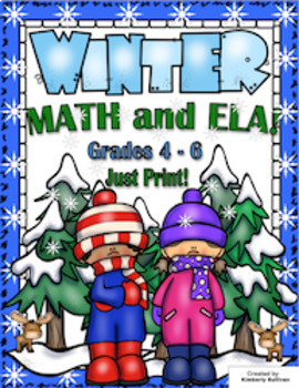 Winter Math and ELA  No Prep!  Grades 4 - 6