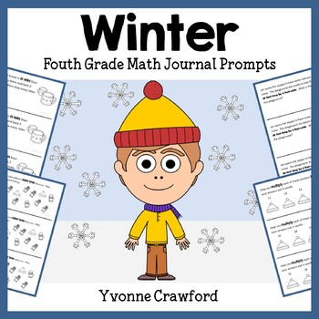 Winter Math Journal Prompts (4th grade) - Common Core