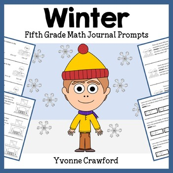 Winter Math Journal Prompts (5th grade) - Common Core