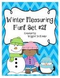 Winter Measurement Fun! SET #2!! {Freebie}