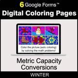 Winter: Metric Capacity Conversions - Digital Coloring Pag