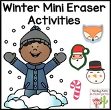 Winter Mini Eraser Activities