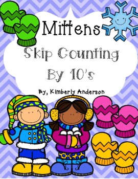 Winter Mittens: Skip Counting by 10's - Card Sort Center and Worksheet