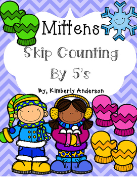Winter Mittens: Skip Counting by 5's - Card Sort Center and Worksheet