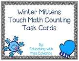 Winter Mittens Touch Math Counting Task Cards