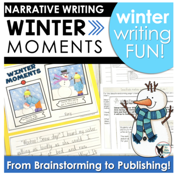 Winter Moments Personal Narrative Writing Project