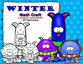 Winter Monster Math CRAFT  2 digit Addition No Regrouping