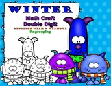 Winter Monster Math CRAFT Double Digit Addition With & Without Regrouping