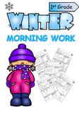 Winter Morning Work - First Grade ***Freebie