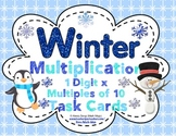 Winter Multiplication (1 Digit x Multiples of Ten CCSS 4.NBT.3) Task Cards