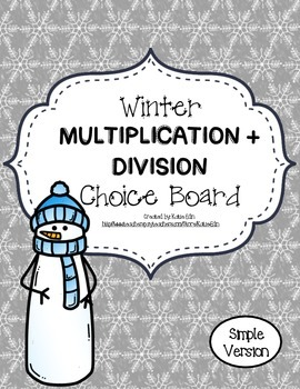 Winter Multiplication + Division Choice Board (Simple)