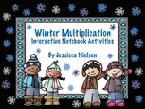 Winter Multiplication Interactive Notebook Activities