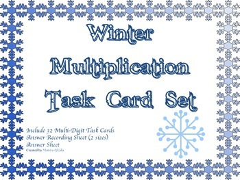 Winter Multiplication Task Card Set Advanced 3-digit by 2-digit