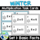 Winter Multiplication Task Cards - 3 Sets Differentiated
