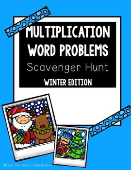 Winter Multiplication Word Problem Scavenger Hunt