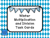 Winter Multiplication and Division Task Cards