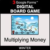 Winter: Multiplying Money - Digital Board Game | Google Forms