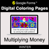 Winter: Multiplying Money - Digital Coloring Pages | Google Forms