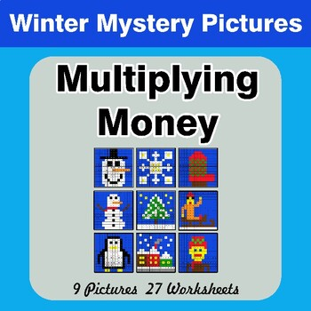 Winter:  Multiplying Money - Math Mystery Pictures / Color By Number