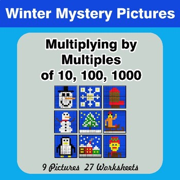 Winter:  Multiplying by Multiples of 10, 100, 1000 - Math Mystery Pictures