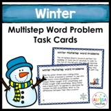 Winter Multistep Word Problem Task Cards (Grade 4)