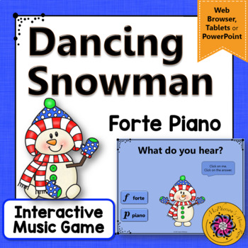 Winter Music Game: Dynamics Forte & Piano {Interactive Dancing Snowman}