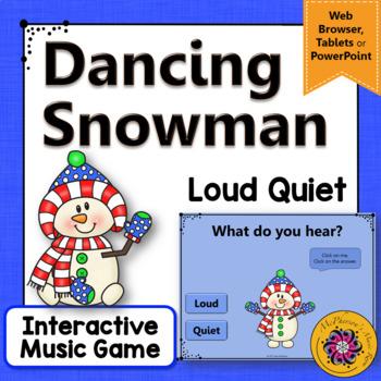 Winter Music Game: Loud Quiet Interactive Dynamics Game {Dancing Snowman}
