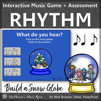Winter Music: Syncopa Interactive Rhythm Game & Assessment {Build a Snow Globe}