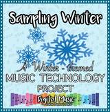 Winter Music Technology Project: Sampling of Winter