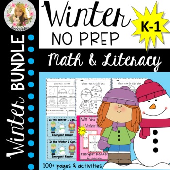 Winter NO PREP Literacy, Math, & Holiday Bundle (K-1) FREEBIE IN PREVIEW!